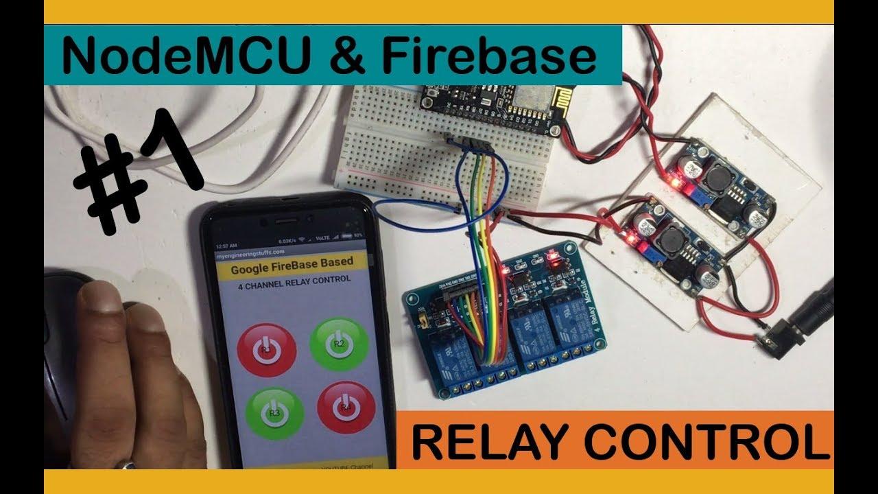 Google firebase and NodeMCU Relay Control (PART1 & PART2)