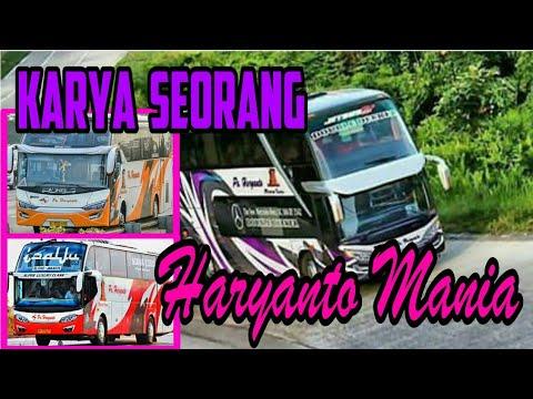 Karya seorang HARYANTO MANIA || ayo naik bus Po.Haryanto || Po.Haryanto 2017