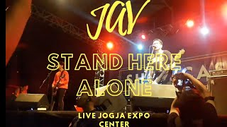 STAND HERE ALONE - JAV LIVE JOGJA EXPO CENTER
