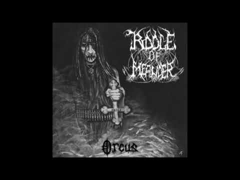 Riddle of Meander - Orcus [Full Album] 2008