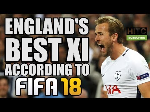 England's Best Starting XI According To FIFA 18