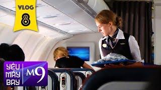 [M9] #8: Bay Aeroflot đi Mátxcơva (Moscow). Máy bay Nga có gì hay? | Yêu Máy Bay