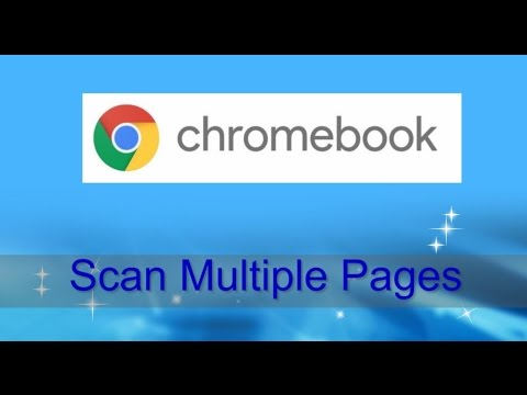Scanning Multiple pages from Chromebook