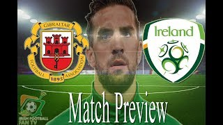 "Gibraltar vs Republic of Ireland | Match Preview | ""There's A Real Buzz About The Place"""