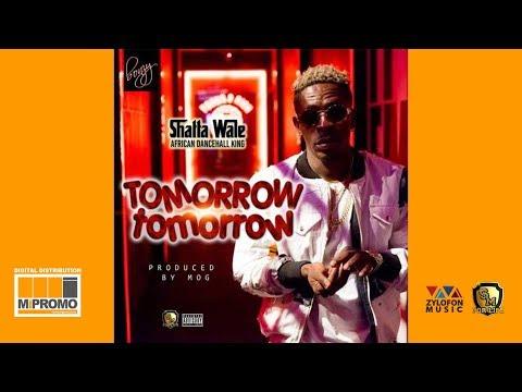 Shatta Wale - Tomorrow Tomorrow (Audio Slide)