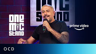 OCD - Vishal Dadlani, Rohan Joshi | One Mic Stand | Amazon Prime Video