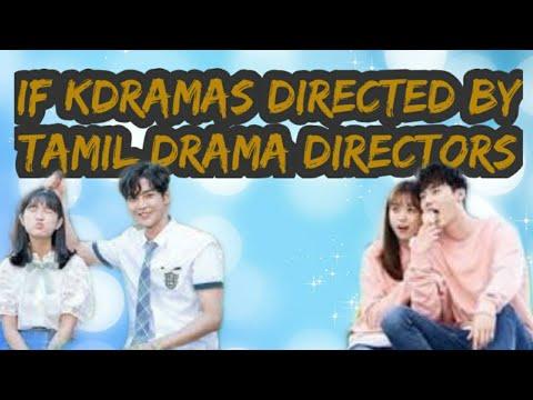Kdramas Directed By Tamil Drama Directors|sothanaigal| Funny Troll