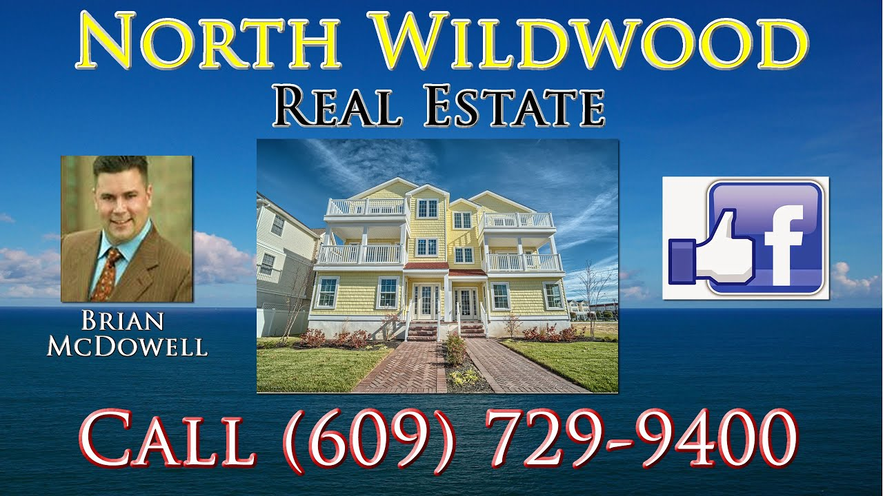 North Wildwood Real Estate Call (609) 729-9400 - Brian McDowell ...