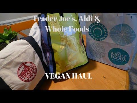 TRADER JOE'S, ALDI & WHOLE FOODS VEGAN HAUL