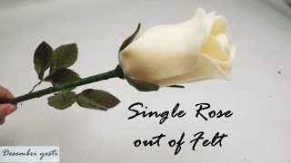 DIY Single Rose out of Felt - Cara Membuat Setangkai Bunga Mawar Flanel