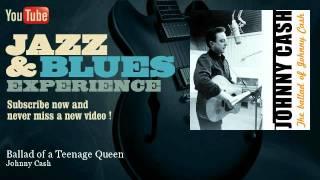 Johnny Cash - Ballad of a Teenage Queen - JazzAndBluesExperience