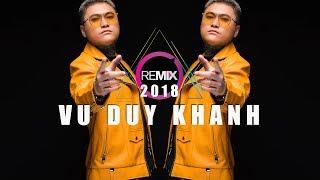 nhạc trẻ remix hay nhất 2018