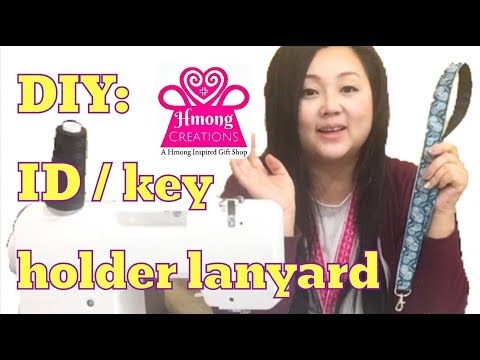how to make a lanyard id holder key holder Hmong Creations