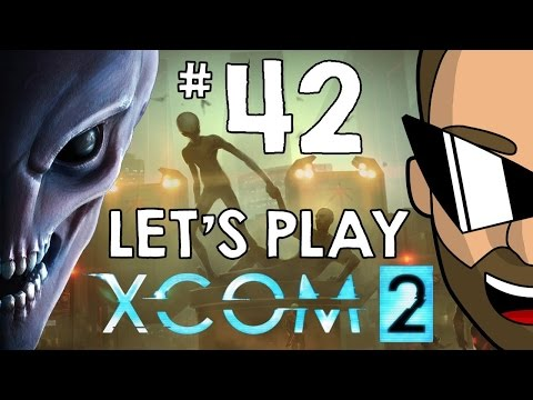 XCOM 2 Let's Play – Episode #42: I'd Rather Be Paranoid Than Dead