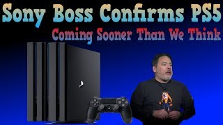 WHOA! Sony Boss Confirms PlayStation 5 Is Happening!