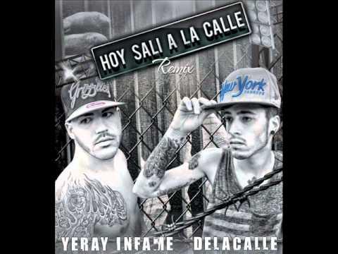 "Maikel ""DeLaCalle"" & Yeray Infame - Hoy Sali A La Calle (Remix)"