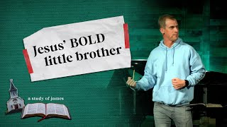 Jesus' Bold Little Brother • Jason Houck • Mission Community Church • Functional Faith