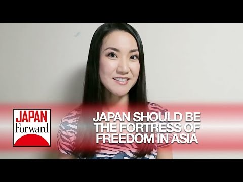 'Japan Should Be the Fortress of Freedom in Asia' | JAPAN Forward