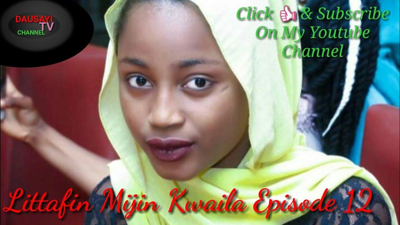Download Littafin Mijin Kwaila Episode 12
