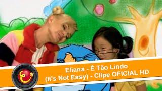 Eliana - É Tão Lindo (Clipe OFICIAL HD)