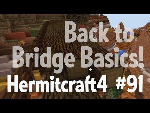 Back to bridge basics! — Hermitcraft 4...