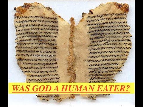 "Ancient Suppressed Scriptures Deciphered - ""God is a Man Eater"" Religion & Death Cults"