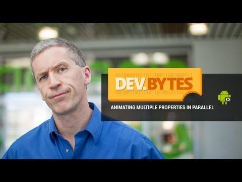 DevBytes: Animating Multiple Properties in Parallel