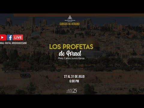 ⭕️  LOS PROFETAS DE ISRAEL - Pbro. Carlos Junco Garza