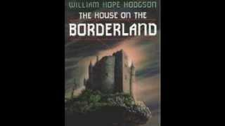 The House on the Borderland 3