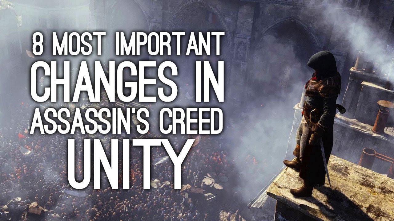 assassin 39 s creed unity 8 most important changes to assassin 39 s creed youtube. Black Bedroom Furniture Sets. Home Design Ideas