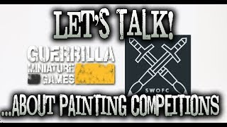 GMG Let's Talk! 014 - ...About Painting Competitions.