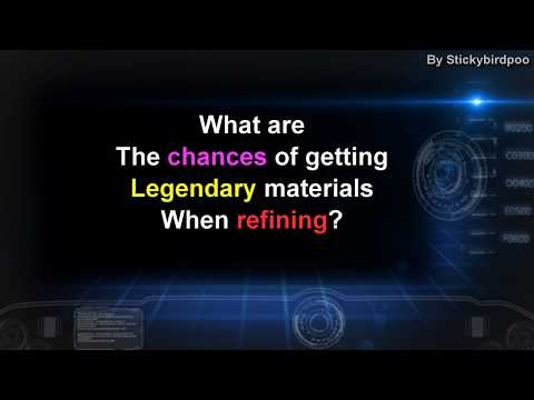 What are the chances of getting Legendary materials when refining