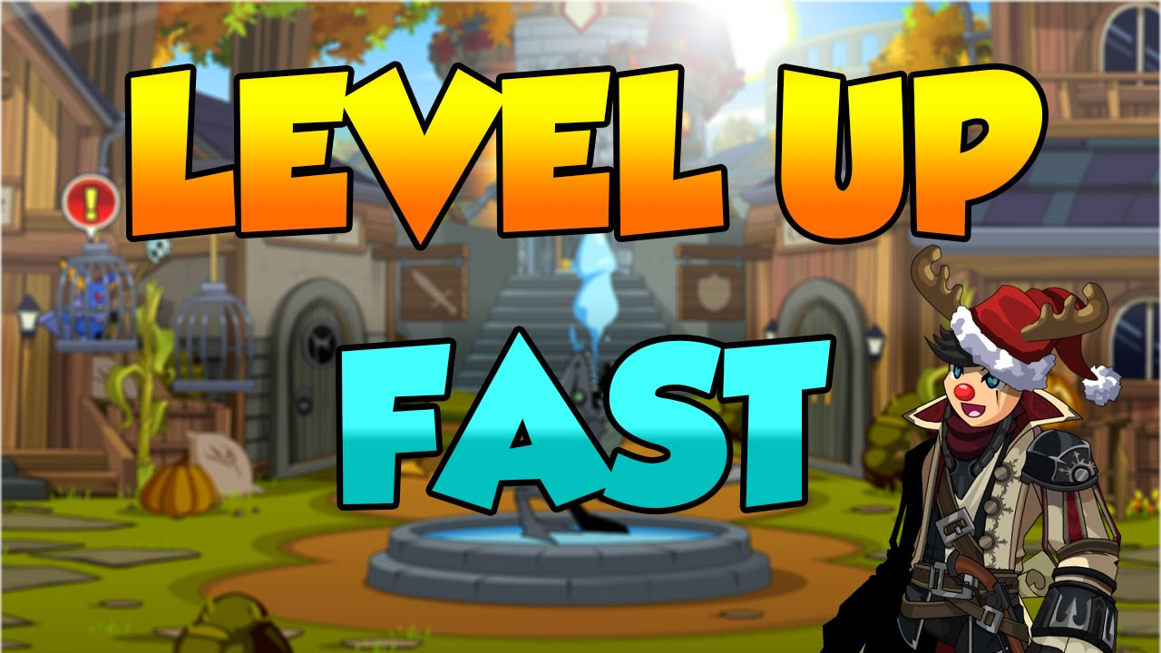 how to level up fast in aqw