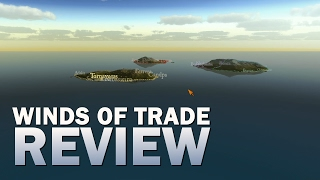 Winds of Trade - Review