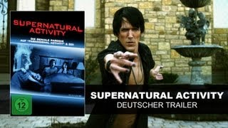 Supernatural Activity (Deutscher Trailer) || KSM