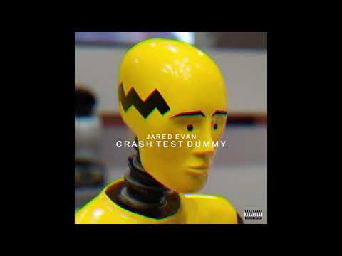 Jared Evan - Crash Test Dummy