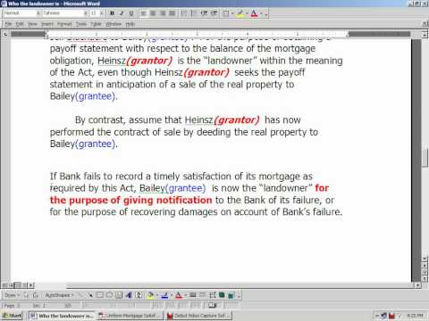 Verify Grantors Mortgage was Satisfied