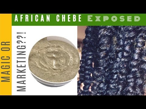 African Chebe Exposed: Magic or Marketing?