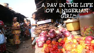 A DAY IN THE LIFE OF A NIGERIAN GIRL    ABA VLOG