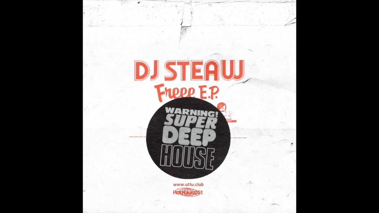 DJ Steaw - Walk In Broadway - Hot Haus