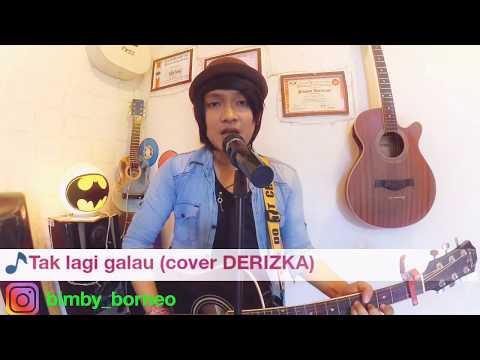 Tak lagi galau (cover DERIZKA Aprilia)