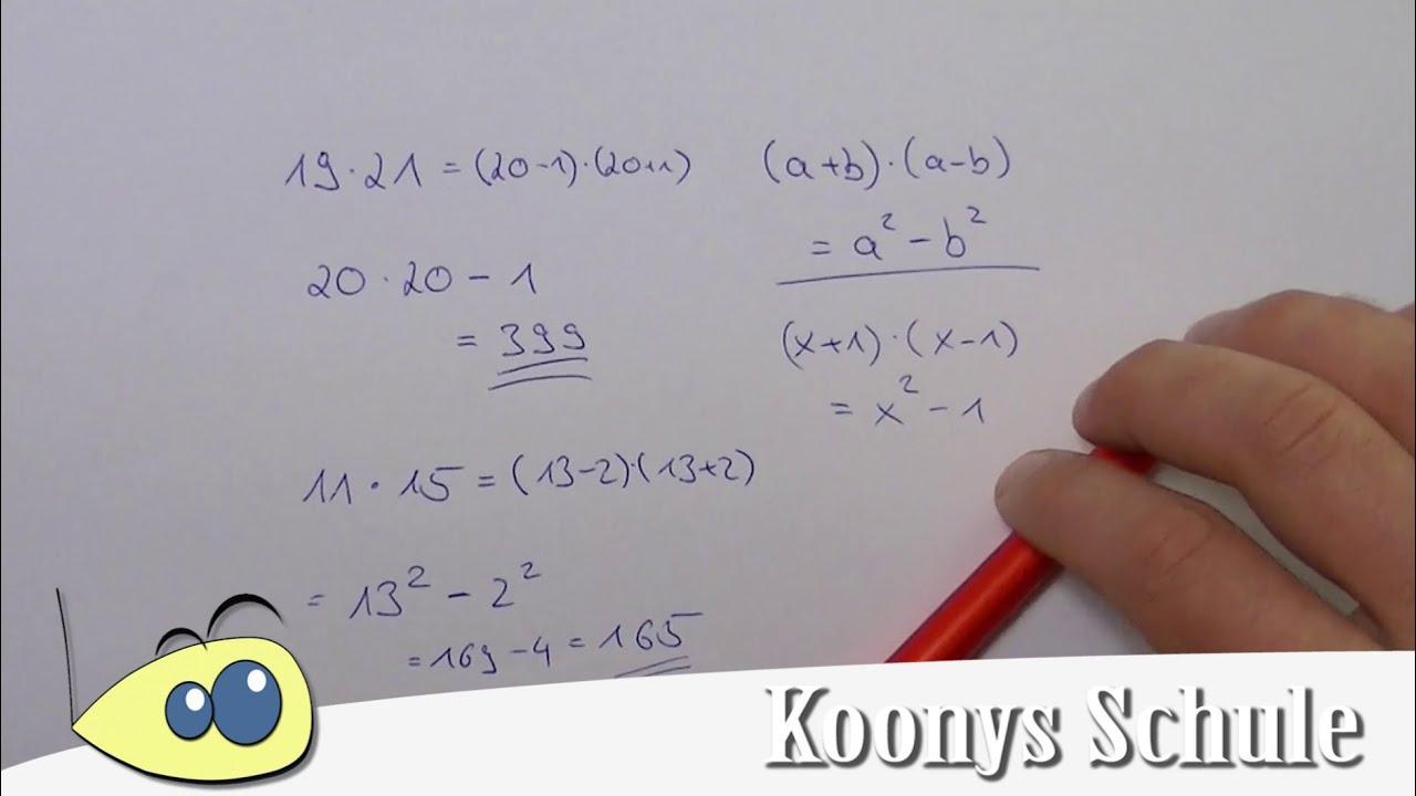 Rechentrick mit der dritten binomischen Formel, (x+1)(x-1) = x² - 1 ...