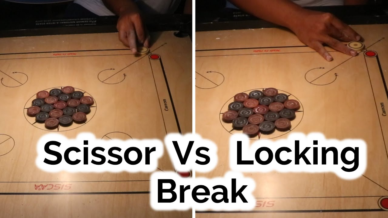 Why Players Do Break with Scissor Grip and Not With Locking Grip In Carrom?