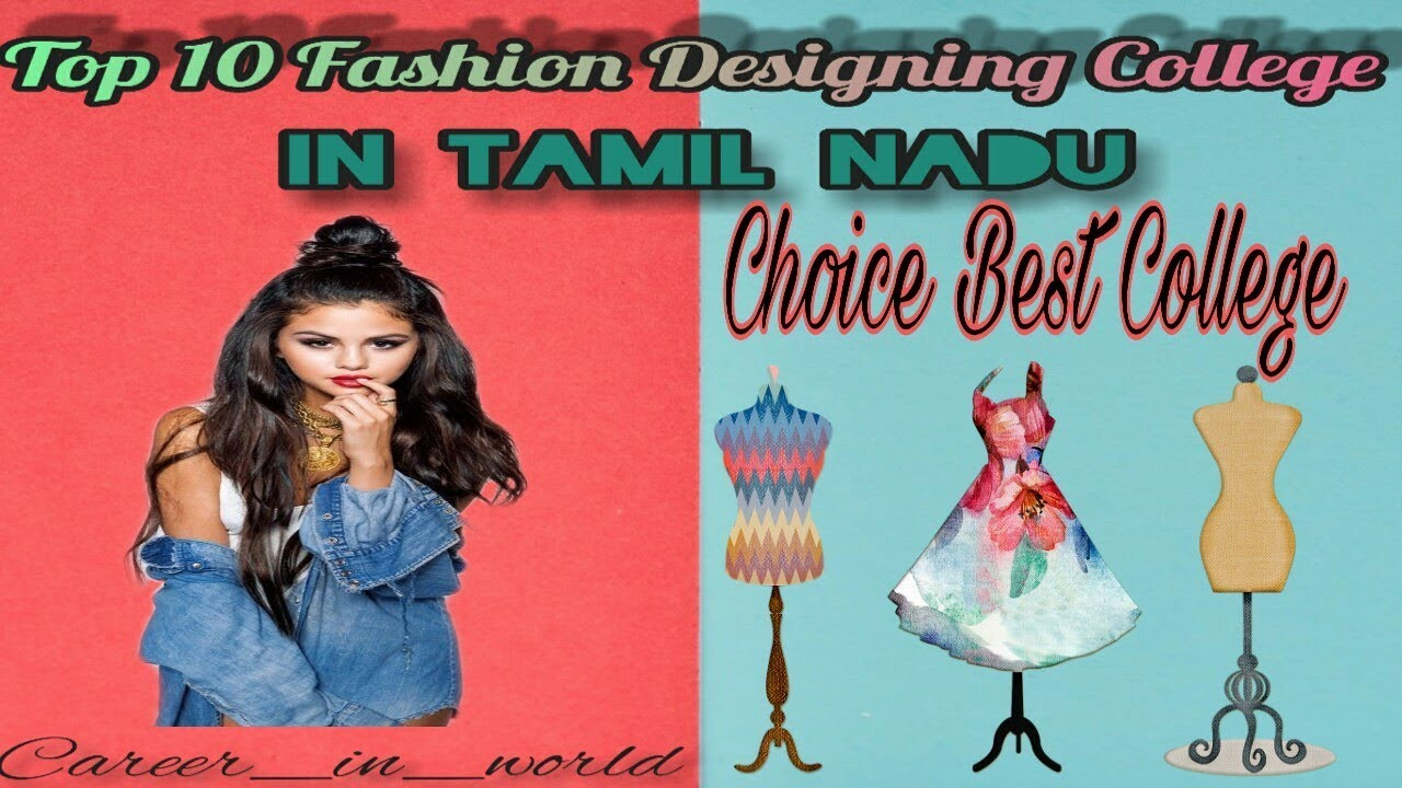 Fashion Designing Colleges In Tamil Nadu List Of Fashion Designing Youtube