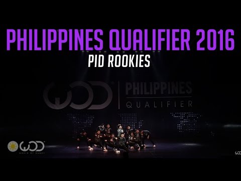 PID ROOKIES | World of Dance Philippines Qualifier 2016 | #WODPH16