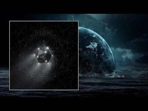 ISON — Cosmic Drone [Full Album] - YouTube