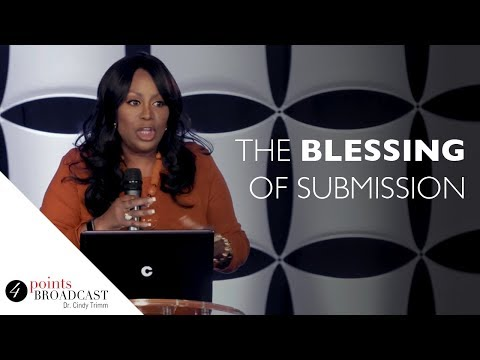 The Blessing of Submission   Dr. Cindy Trimm   The 8 Stages of Spiritual Maturation