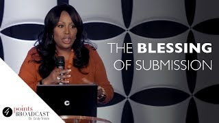 The Blessing of Submission | Dr. Cindy Trimm | The 8 Stages of Spiritual Maturation