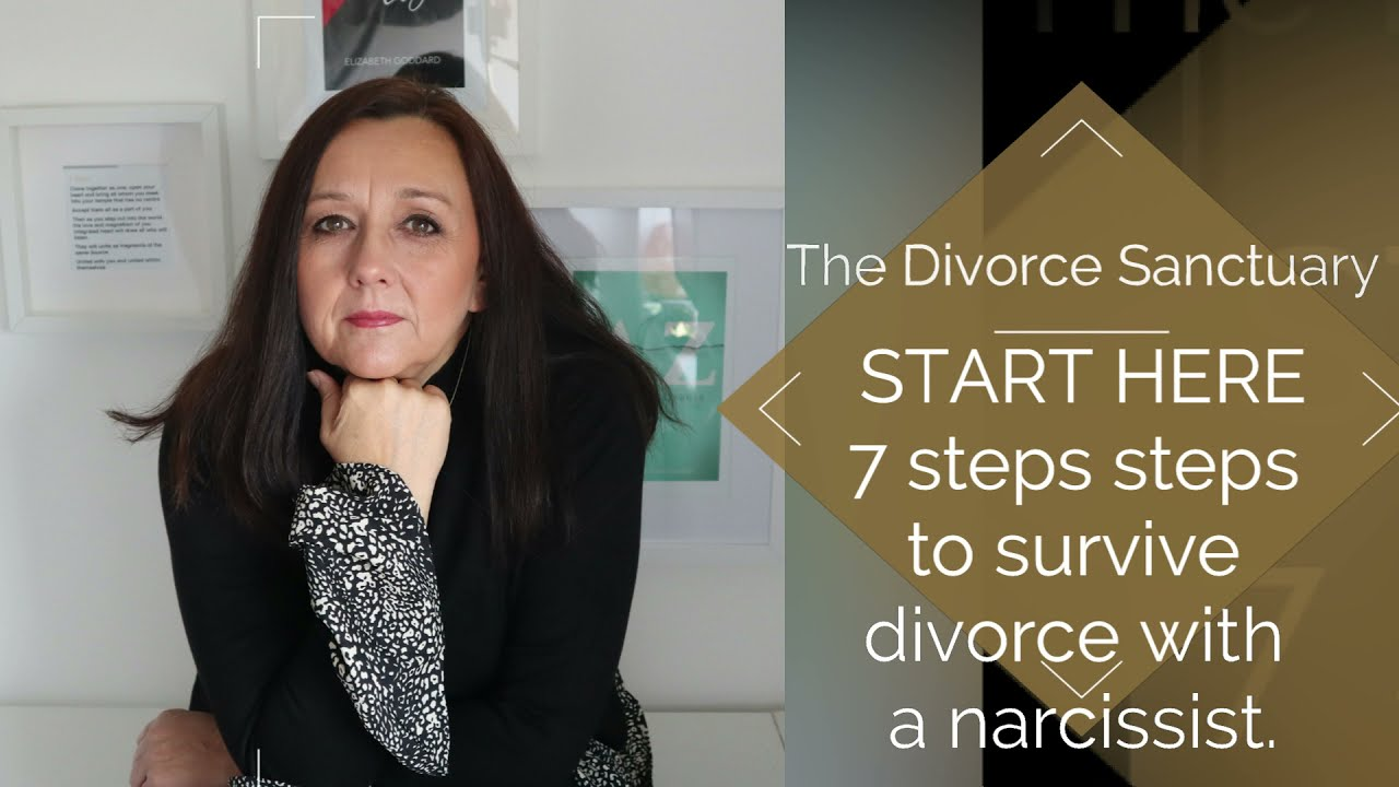 7 steps to take to survive a divorce with a narcissist