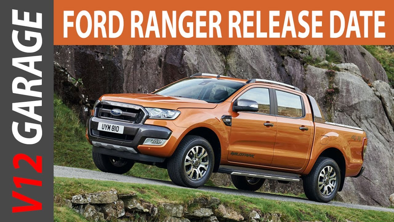 Amazing 2018 ford ranger release date and price